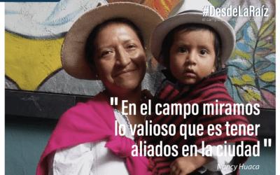 Voces Campesinas Nancy Huaca «En el campo miramos lo valioso que es tener aliados en la ciudad»
