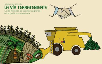 Cuaderno de Reflexión – La Vía Terrateniente: línea histórica de las élites agrarias en la política ecuatoriana por Anahí Macaroff