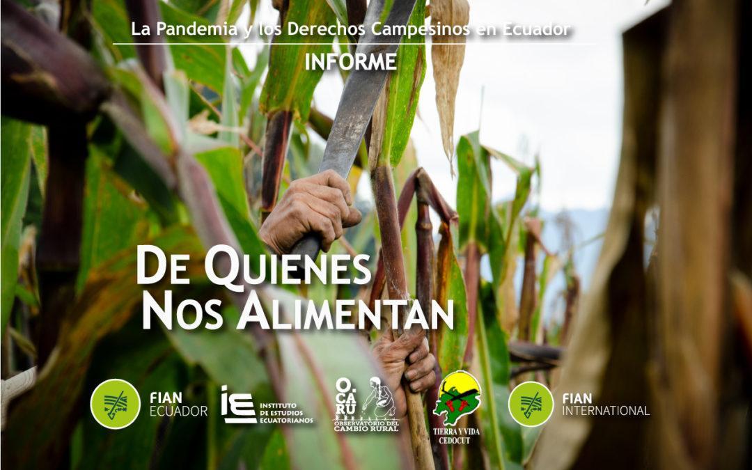 De quienes nos Alimentan- La Pandemia y los Derechos Campesinos en Ecuador