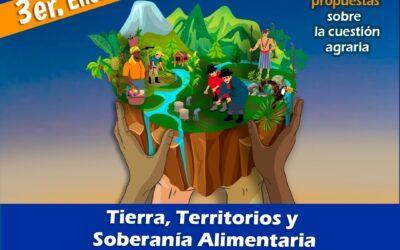 III Encuentro Internacional «Tierra, Territorios y Soberanía Alimentaria»