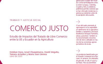 Trabajo y Justicia Social – Comercio Justo: Estudio de Impactos del Tratado de Libre comercio entre la UE y Ecuador en la Agricultura