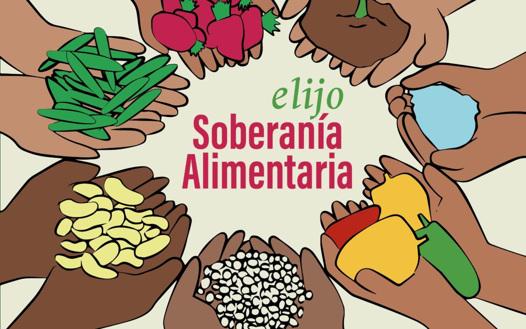 Campaña #ElijoSoberaníaAlimentaria