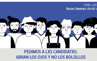 #VocesJóvenesdesdeelCampo 3 – Pedimos a lxs candidatxs : abran los ojos y no los bolsillos