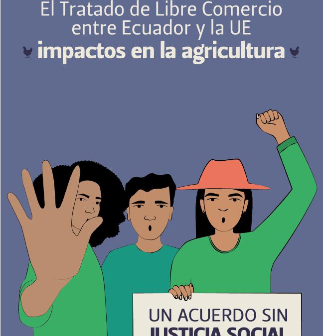 El Tratado de Libre Comercio entre Ecuador y la UE – impactos en la agricultura