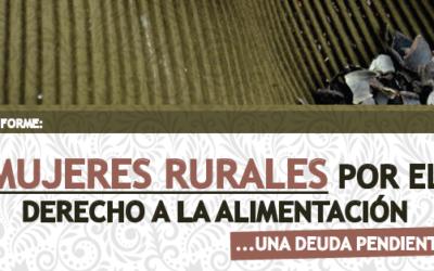 Mujeres Rurales por el derecho a la alimentación: una deuda pendiente