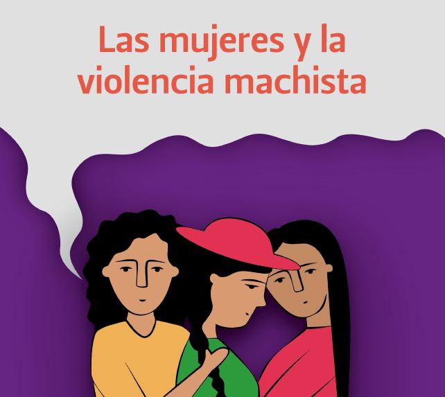 Las Mujeres y la Violencia Machista