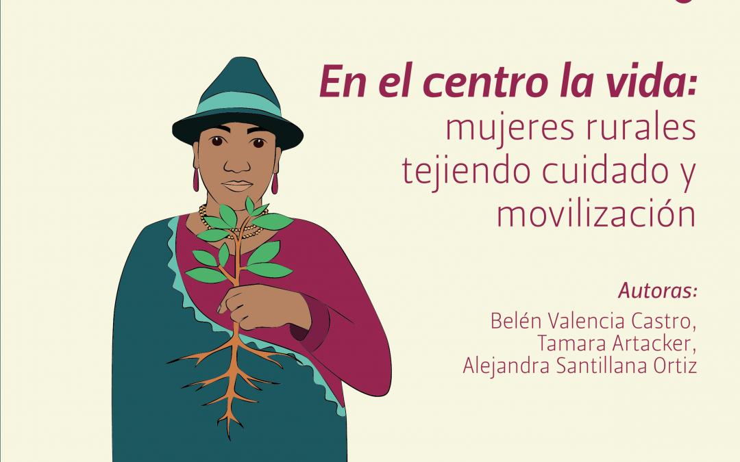 En el centro la vida: mujeres rurales tejiendo cuidado y movilización