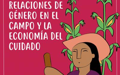 Relaciones de género en el campo y la economía del cuidado