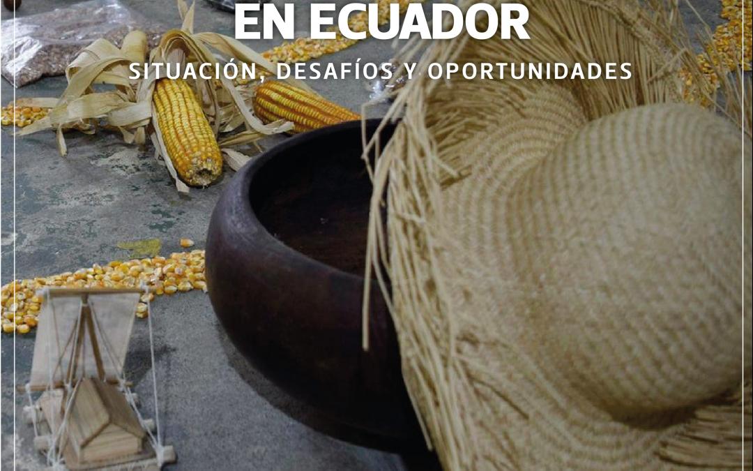 AGRICULTURA FAMILIAR CAMPESINA COMUNITARIA EN ECUADOR: Situación, desafíos y oportunidades